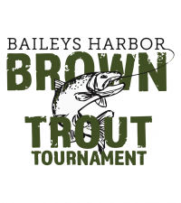 30th ANNUAL BAILEYS HARBOR BROWN TROUT TOURNAMENT – BAILEYS HARBOR